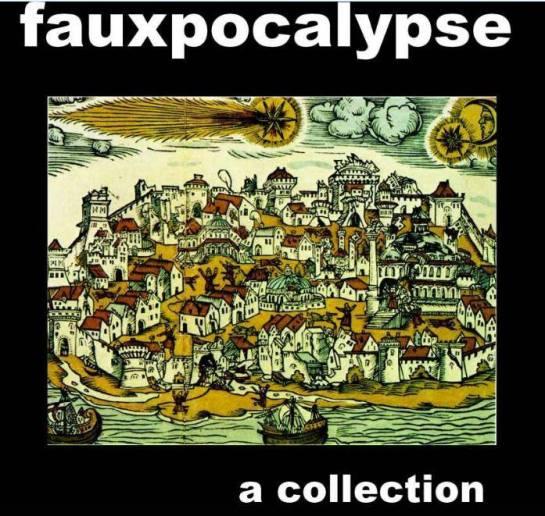 Fauxpocalypse