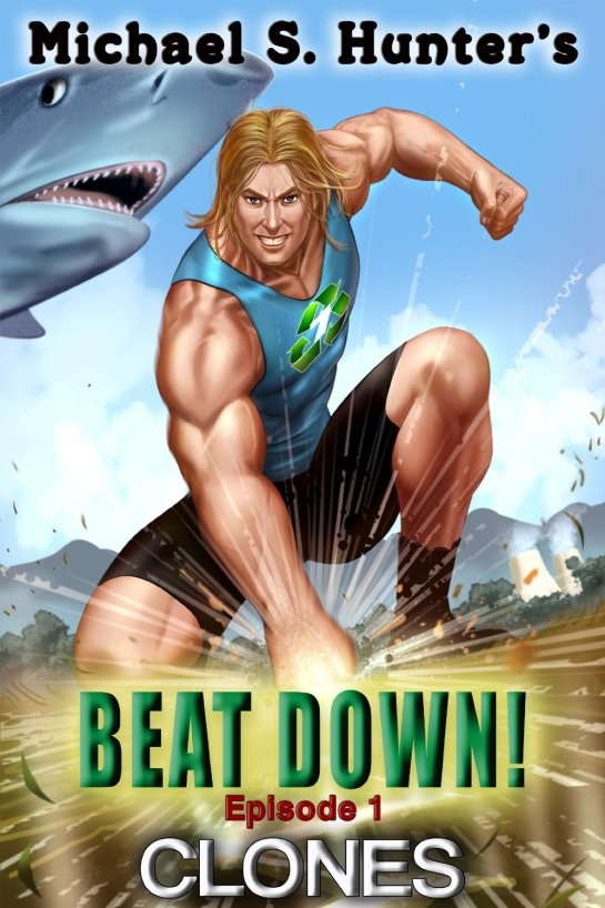 Beat Down 1 - Clones [Kindle Edition]