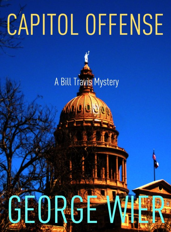 Capitol Offense (The Bill Travis Mysteries) [Kindle Edition]