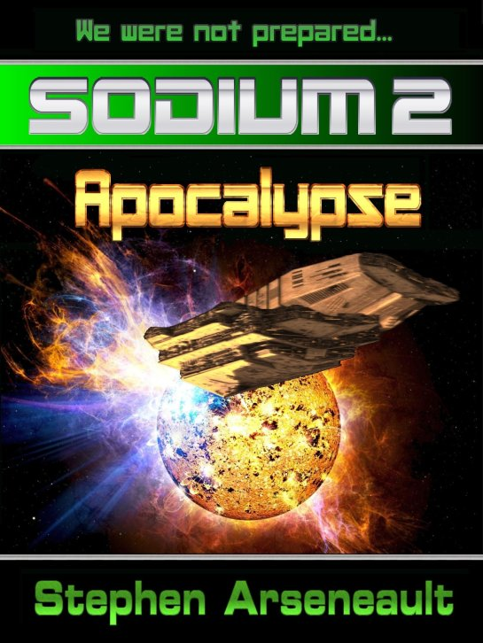 SODIUM:2 Apocalypse [Kindle Edition]