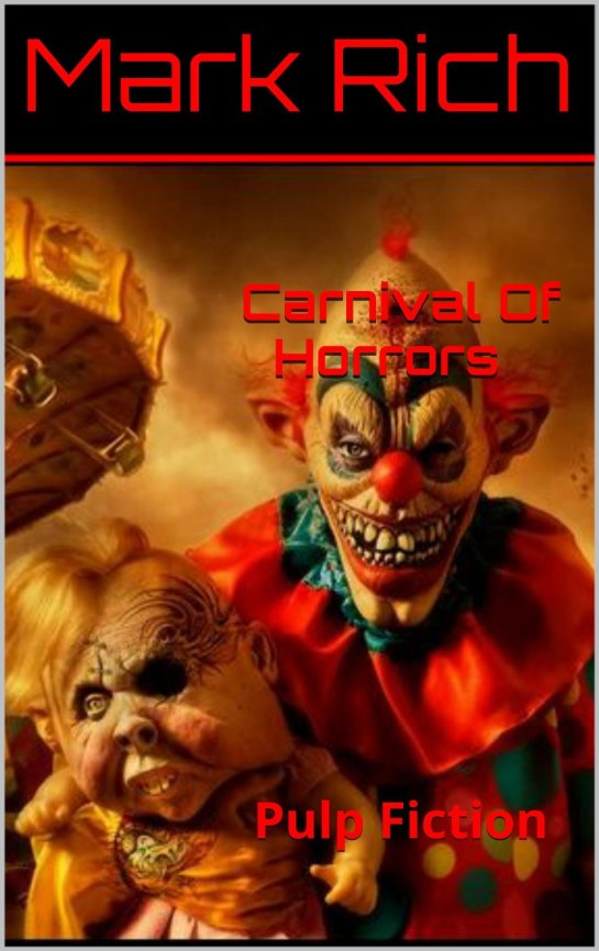 Scared of Carnivals? You will be after reading these short stories...I want my Mommy.