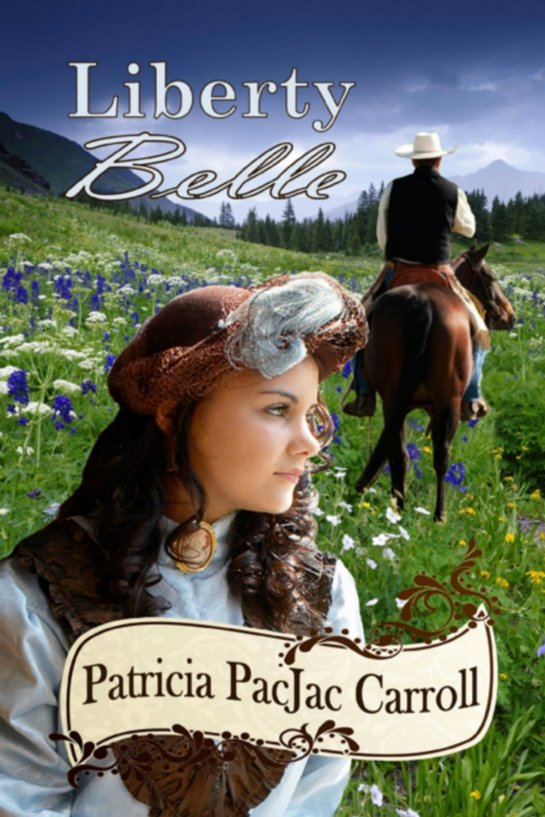 Romance blossoms in the tell set in the old west. Liberty Belle ... Gotta love her.