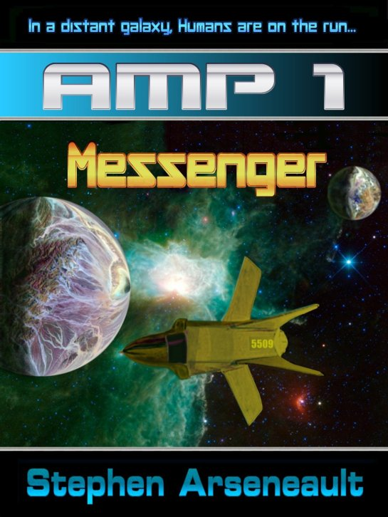 Featured Book of the Week - AMP Messenger by Stephen Arseneault